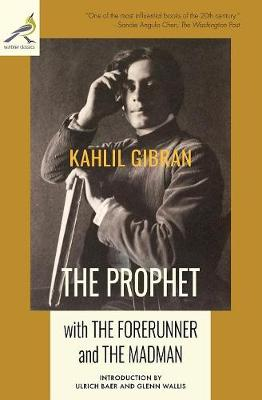 The Prophet with The Forerunner and The Madman by Kahlil Gibran