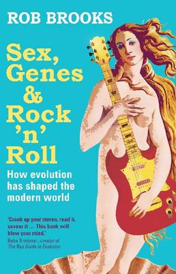 Sex, Genes and Rock 'n' Roll book