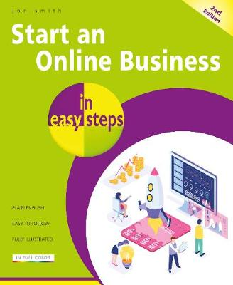 Start an Online Business in easy steps by Jon Smith