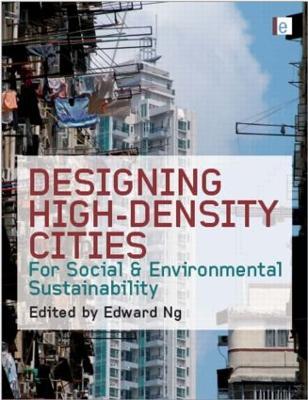 Designing High-Density Cities by Edward Ng