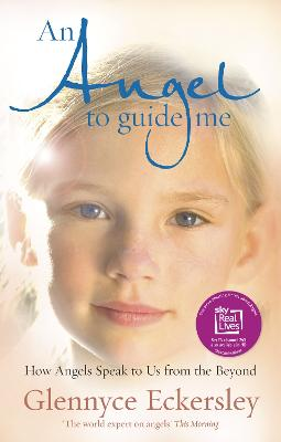 Angel to Guide Me by Glennyce S. Eckersley