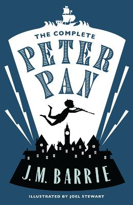 The Complete Peter Pan by Sir J. M. Barrie