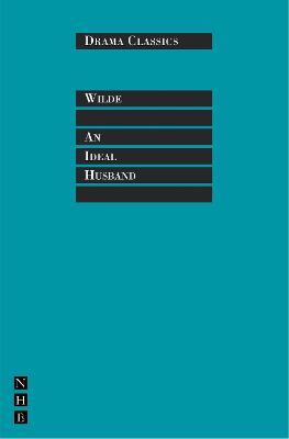 Ideal Husband by Oscar Wilde