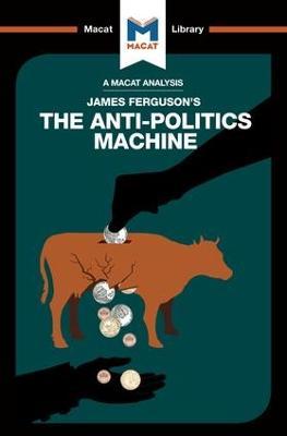 The Anti-Politics Machine by Julie Jenkins