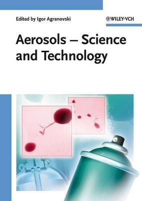 Aerosols by Igor Agranovski