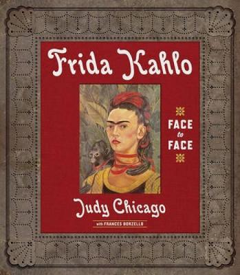 Frida Kahlo by Judy Chicago