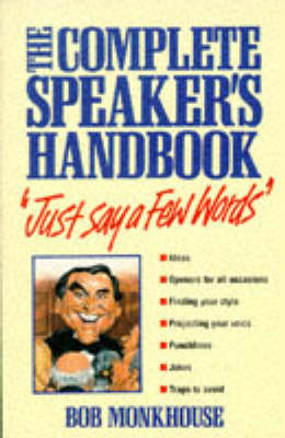 Just Say a Few Words by Bob Monkhouse