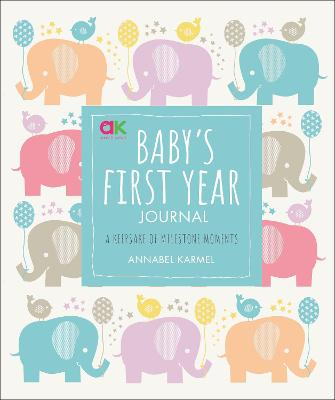 Baby's First Year Journal: A Keepsake of Milestone Moments book