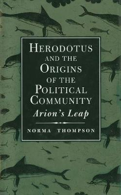Herodotus and the Origins of the Political Community book