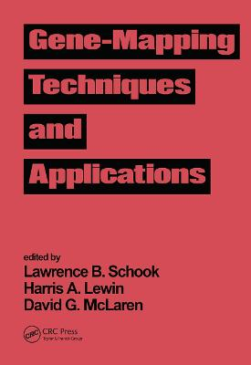 Gene-Mapping Techniques and Applications book