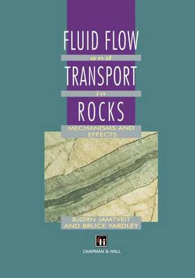 Fluid Flow and Transport in Rocks by Bruce Yardley