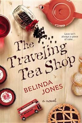 Traveling Tea Shop by Belinda Jones