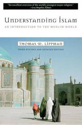 Understanding Islam by Thomas Lippman