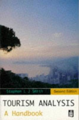 Tourism Analysis: A Handbook by S.L.J. Smith