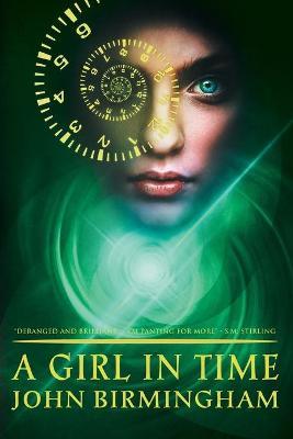 Girl in Time by John Birmingham