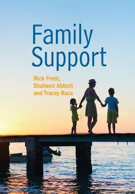 Family Support: Prevention, Early Intervention and Early Help book