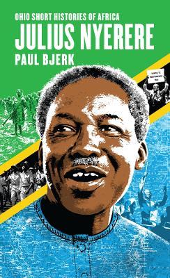 Julius Nyerere by Paul Bjerk