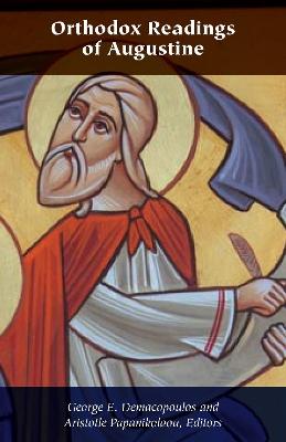 Orthodox Readings of Augustine by Aristotle Papanikolaou