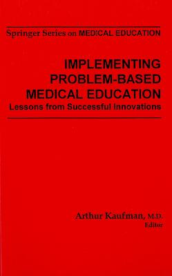 Implementing Problem-Based Medical Education by