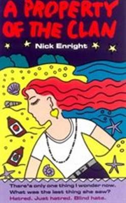 Property of the Clan by Nick Enright