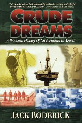 Crude Dreams by Don Graydon