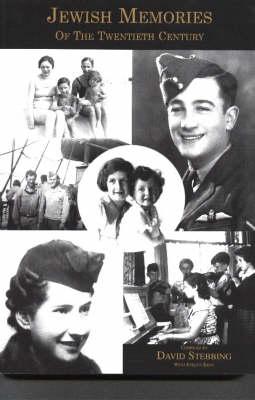 Jewish Memories of the Twentieth Century by David Stebbing