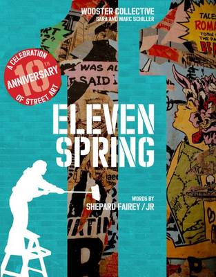 Eleven Spring by Shepard Fairey