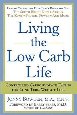 Living the Low-carb Life by Jonny Bowden