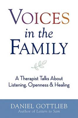 Voices in the Family by Daniel H Gottlieb