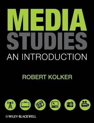 Media Studies by Robert Kolker