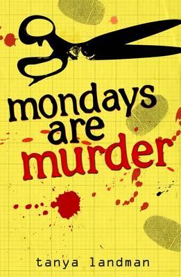 Mondays Are Murder: Poppy Field's Bk 1 by Landman Tanya
