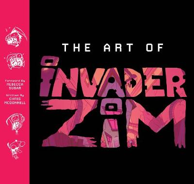 The Art of Invader Zim by Chris McDonnell