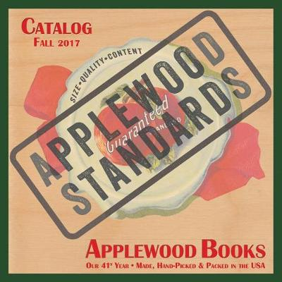 Applewood Standards Catalog, Reserved Accounts, Fall 2017 by Applewood Books