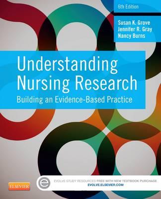 Understanding Nursing Research by Susan K. Grove