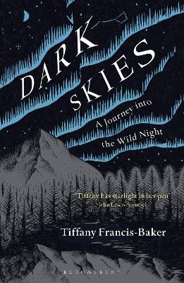 Dark Skies: A Journey into the Wild Night book