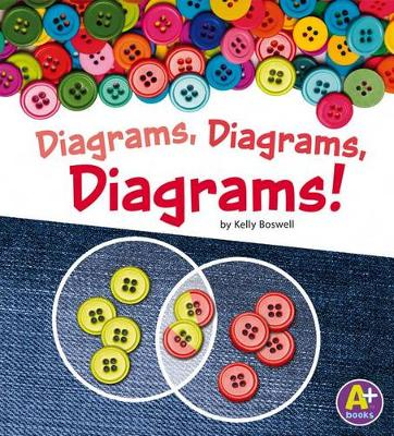 Diagrams, Diagrams, Diagrams! by Kelly Boswell