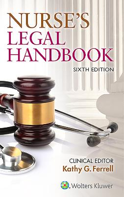Nurse's Legal Handbook by Kathy Ferrell