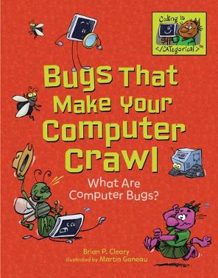 Coding Is Categorical: Bugs That Make Your Computer Crawl by Brian P Cleary