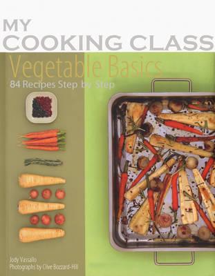 Vegetable Basics by Jody Vassallo
