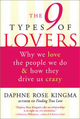 9 Types of Lovers by Daphne Rose Kingma