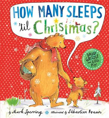 How Many Sleeps 'Til Christmas? by Mark Sperring