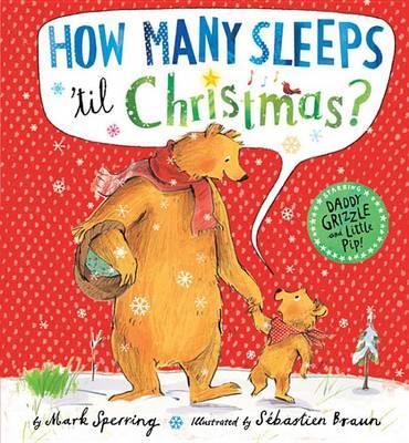 How Many Sleeps 'Til Christmas? by Mark Sperring