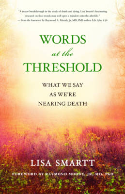 Words at the Threshold by Lisa Smartt