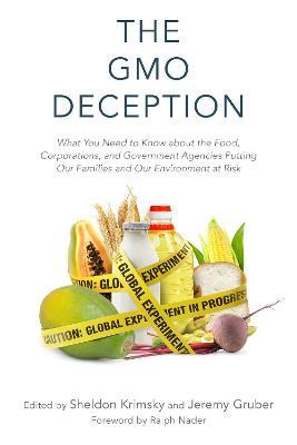 The GMO Deception by Sheldon Krimsky