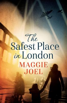 Safest Place in London by Maggie Joel