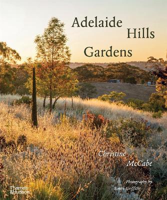Adelaide Hills Gardens by Christine McCabe