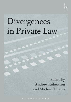 Divergences in Private Law by Andrew Robertson