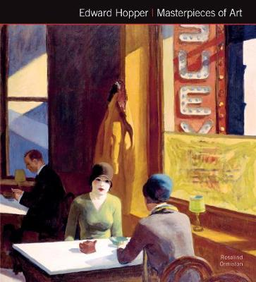 Edward Hopper Masterpieces of Art by Rosalind Ormiston