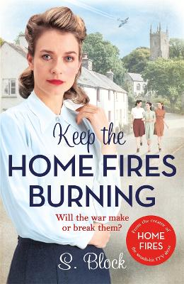 Keep the Home Fires Burning by S. Block
