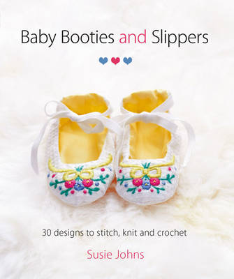 Baby Booties & Slippers by Susie Johns